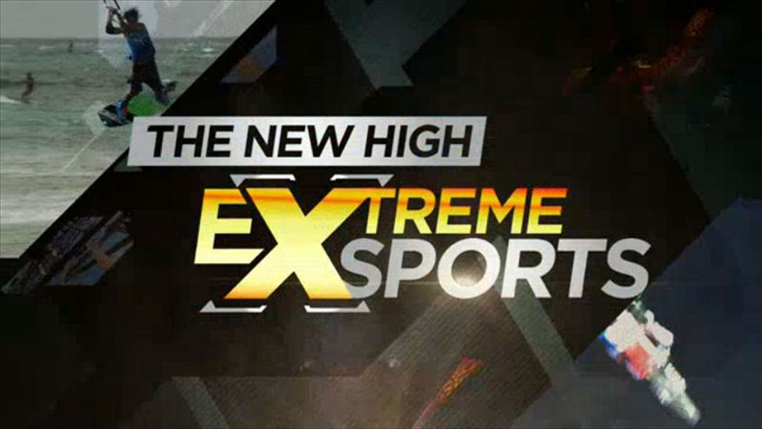 The New High: Extreme Sports